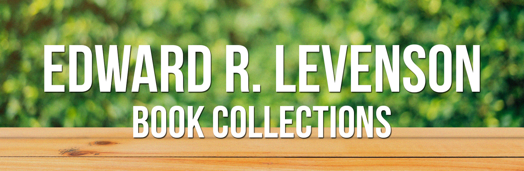 Edward R. Levenson Book Collections